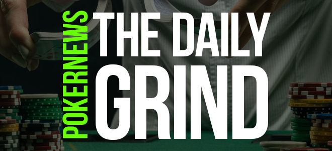 The Daily Grind: Satu Minggu Besar Lagi untuk Poker